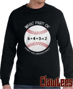 6432 baseball what part of don't you understand posh Sweatshirt
