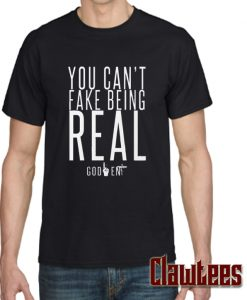 YOU CAN'T FAKE BEING REAL Posh T Shirt