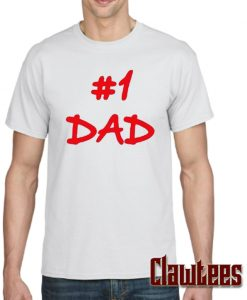 #1 Dad Posh T Shirt