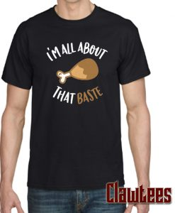'm All About That Baste Posh T Shirt