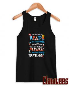 The More That You Read The More Things You Will Know Dr Seuss Posh Tank Top