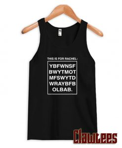 This Is For Rachel Voicemail Abbreviation Viral Posh Tank Top