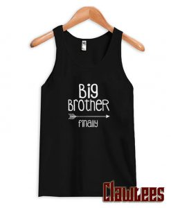 Big Brother Finally Funny Tank Top