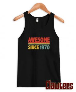 Born 1970 70'S made in 1970 Tank Top