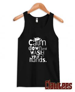 Calm Down and Wash Your Hands Posh Tank Top