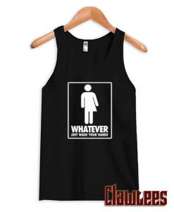 Whatever Just Wash Your Hands Posh Tank Top
