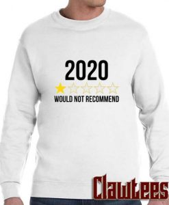 2020 Would Not Recommend One Star Review Posh Sweatshirt