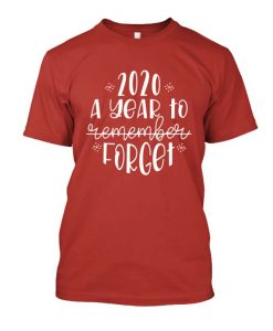 2020 A Year To Forget Funny 2020 Christmas Commemorative Posh T-Shirt