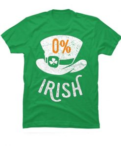 0% Irish St Patrick's Day Posh T-Shirt